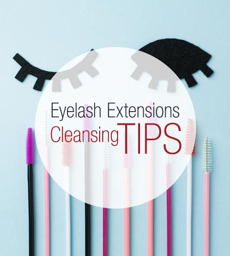 Eyelash Extensions Cleansing Tips